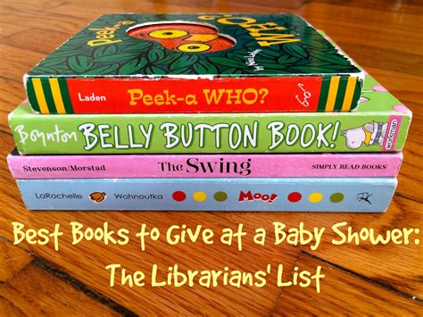 best baby picture books best books to give at a baby shower the librarians list