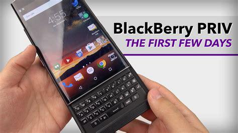 blackberry priv in depth few days