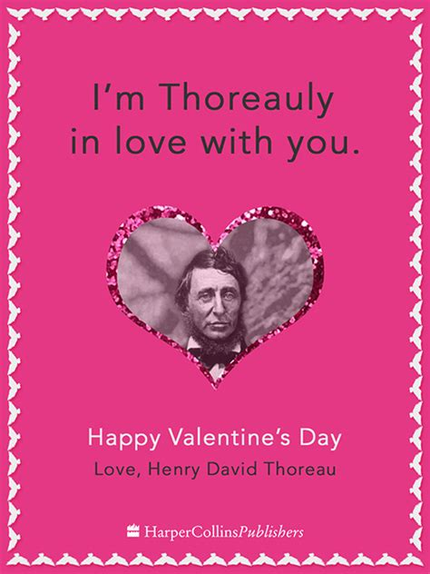 happy valentines day history if writers sent valentines henry david thoreau