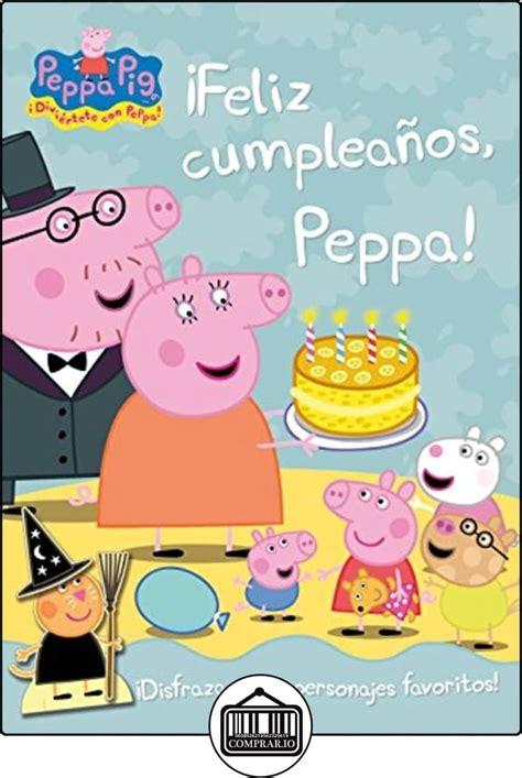 libro peppa pig fiesta de m 225 s de 10 ideas incre 237 bles sobre peppa pig feliz cumplea 241 os en peppa pig fiesta de