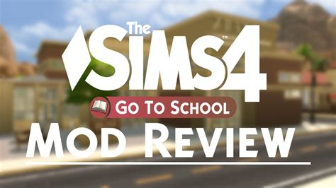 go to video the sims 4 go to school mod review youtube