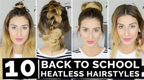 back to school heatless hairstyles 10 back to school heatless hairstyles youtube
