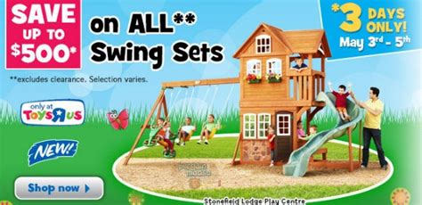 toys r us swing set coupon toys r us canada up to 500 off swing sets bargainmoose