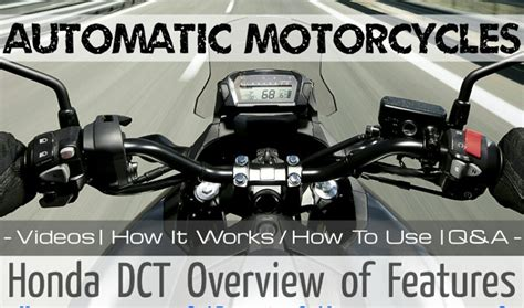honda dct automatic motorcycle review on how to ride