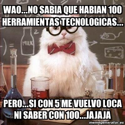 Wao Meme - meme chemistry cat wao no sabia que habian 100
