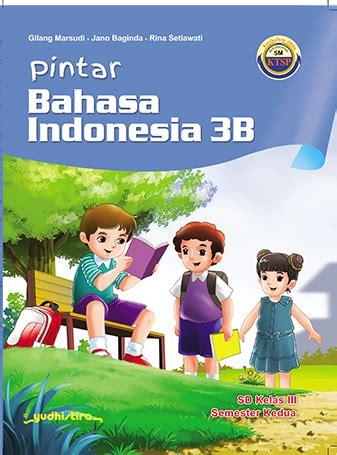 Buku Matematika Smp Jl 3b pintar bahasa indonesia sd kelas 3b hvs ktsp