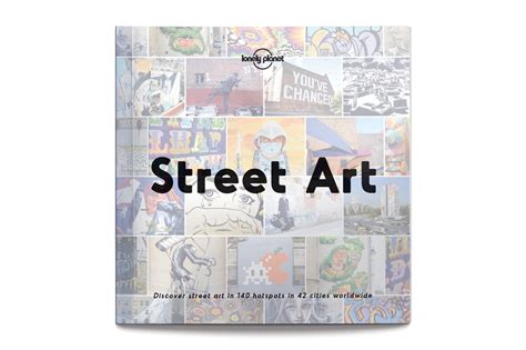 street art lonely planet lonely planet street art guide willya magazine sports lifestylewillya magazine sports