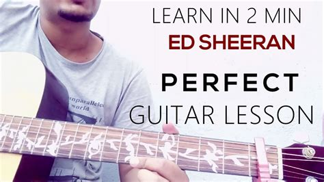 ed sheeran perfect guitar fingerstyle guitar lesson ed sheeran perfect chords youtube