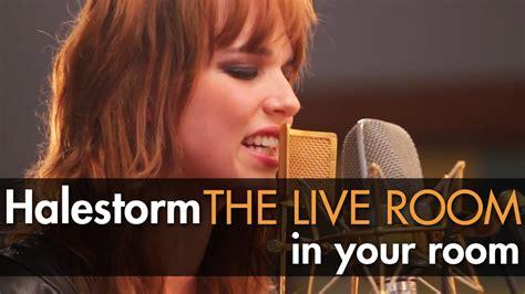 Halestorm Live Room by Halestorm Quot In Your Room Quot Captured In The Live Room