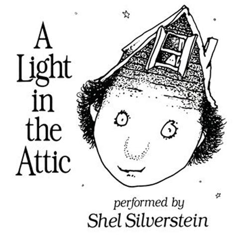 A Light In The Attic by Attention Attention The Rumpus Net