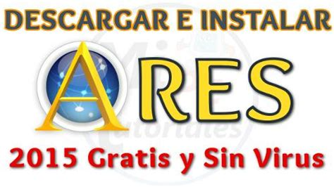 descargar tutorial de yoga gratis instalar ares para descargar m 250 sica videos y m 225 s sin virus