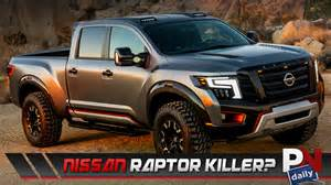 Chevrolet Raptor Killer Did Nissan Just Create A Ford Raptor Killer Check Out The