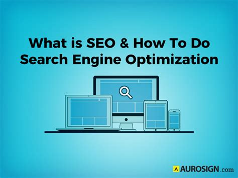 How To Do Seo by What Is Seo And How To Do Search Engine Optimization