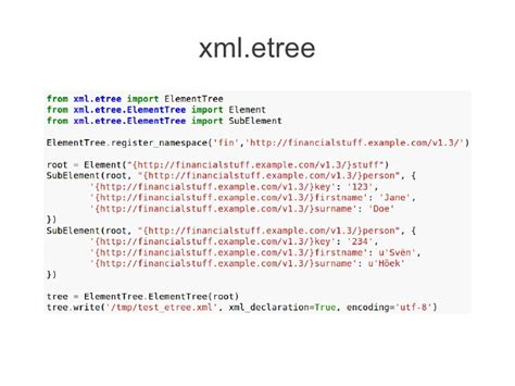 python xml tutorial etree large output in xml with unicode and namespace
