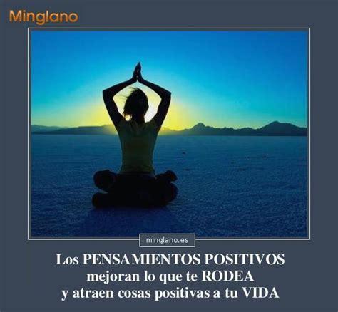 imagenes motivadoras y positivas frases positivas y motivadoras