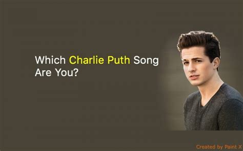 Charlie Puth Personality | which charlie puth song are you quiz for fans