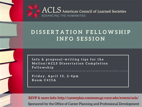 dissertation fellowships acls dissertation fellowship info session