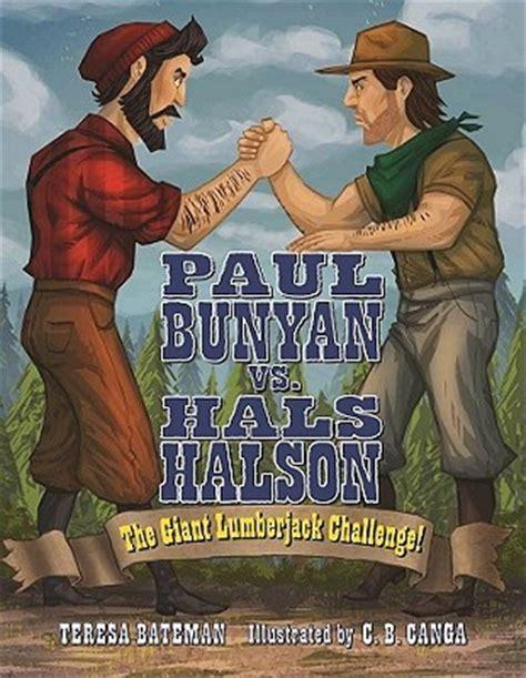 Paul Bunyan Quotes