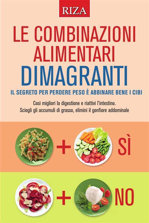 associazione alimenti le combinazioni alimentari dimagranti by edizioni riza issuu