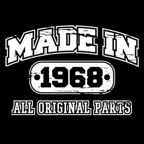 Made By T Shirt made in 1968 t shirt