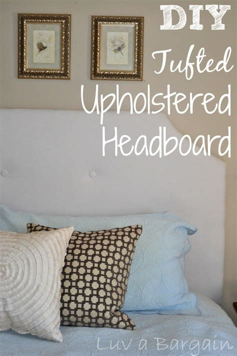 upholster your own headboard diy tufted upholstered headboard