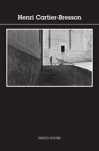 libro henri cartier bresson interviews and libro henri cartier bresson di henri cartier bresson