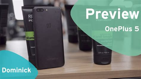 oneplus 5 preview oneplus 5 preview