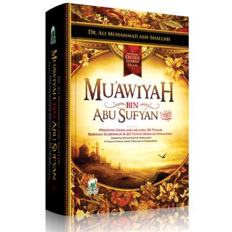 muawiyah bin abu sufyan episode kursial sejarah islam