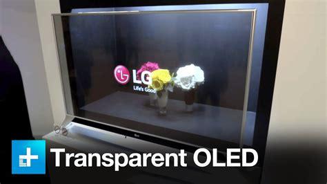 Harga Lg Transparan exclusive look at lg s transparent oled and more at ces