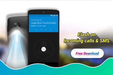 call flash light app flashlight alert on call sms