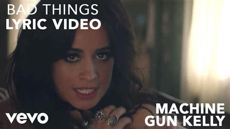 camila cabello bad things machine gun kelly x camila cabello bad things lyric