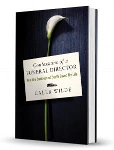 funeral director books confessions of a funeral director 187 my book is finally here