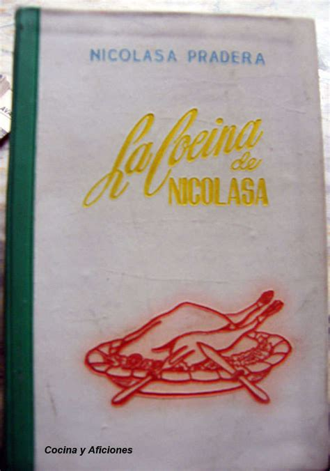 la cocina de nicolasa nicolasa pradera libro en la cocina de nicolasa libro de texto para leer en linea nicolasa pradera una pionera de la