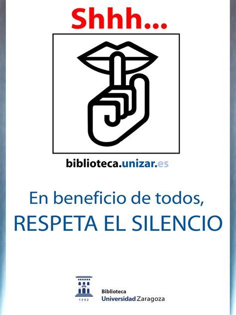 el silencio de las respeta el silencio en las bibliotecas de la universidad de zaragoza