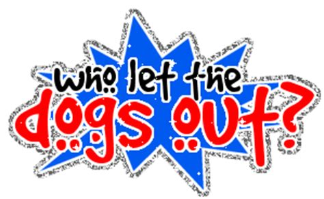 who let the dogs out lyrics lyrics who let the dogs out unsorted myniceprofile