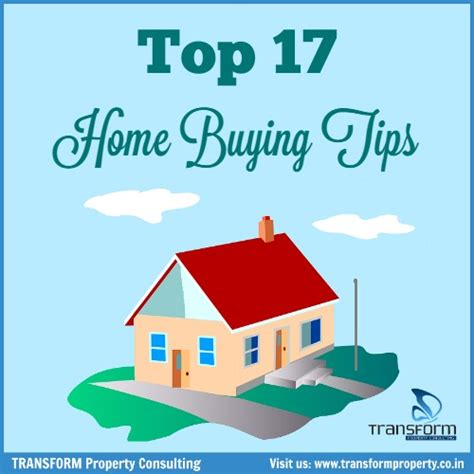 top 17 home buying tips transform property consulting