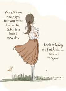 Bad Day Today Quotes Hill Designs