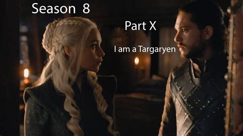 will of thrones a season 8 of thrones season 8 i am a targaryen of