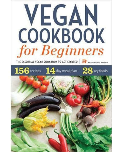 vegan for beginners 150 delicious recipes for everyday cooking fast easy healthy books the 8 best vegan beginner cookbooks