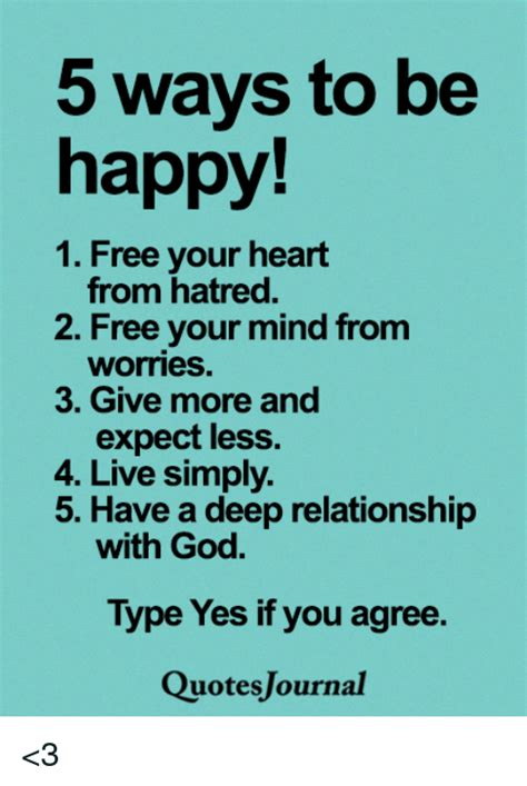 5 Ways To Find A Relationship With Your Future In by 5 Ways To Be Happy 1 Free Your From Hatred 2 Free