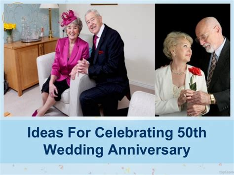 Smart Ideas For Celebrating 50th Wedding Anniversary 50th Wedding Anniversary Slideshow