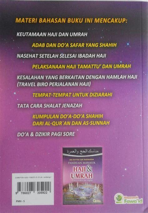 Buku Manasik Haji Kbih Mta buku panduan manasik haji dan umrah shahih praktis lengkap
