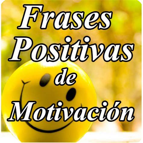 imagenes positivas para el facebook amazon com frases positivas de motivaci 243 n appstore for