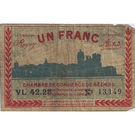 chambre du commerce beziers 34 beziers chambre de commerce 1 franc 1920 tres beau