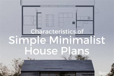 minimalist home design floor plans characteristics of simple minimalist house plans