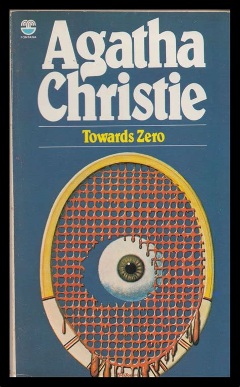 towards zero agatha christie 0007354681 towards zero fontana 1983 agatha christie