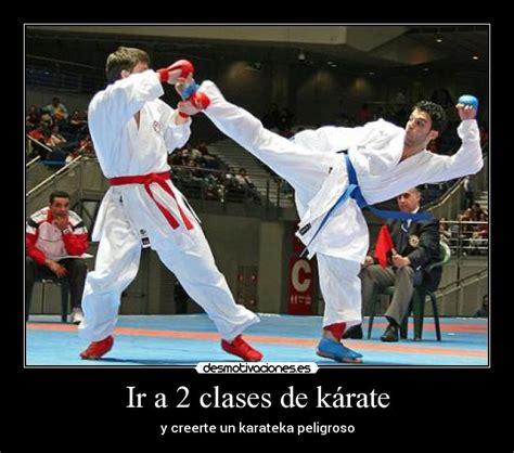 imagenes motivadoras de karate ir a 2 clases de k 225 rate desmotivaciones
