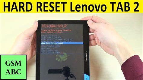 reset battery laptop lenovo how to factory reset lenovo hard reset lenovo tab 2 a10 30 how to tips and tricks