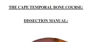 Temporal Bone Dissection Guide manual of temporal bone exercises