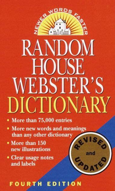 Random House Dictionary Raventos 9780345405470 Random House Webster S Dictionary By Random House Paperback Barnes Noble 174